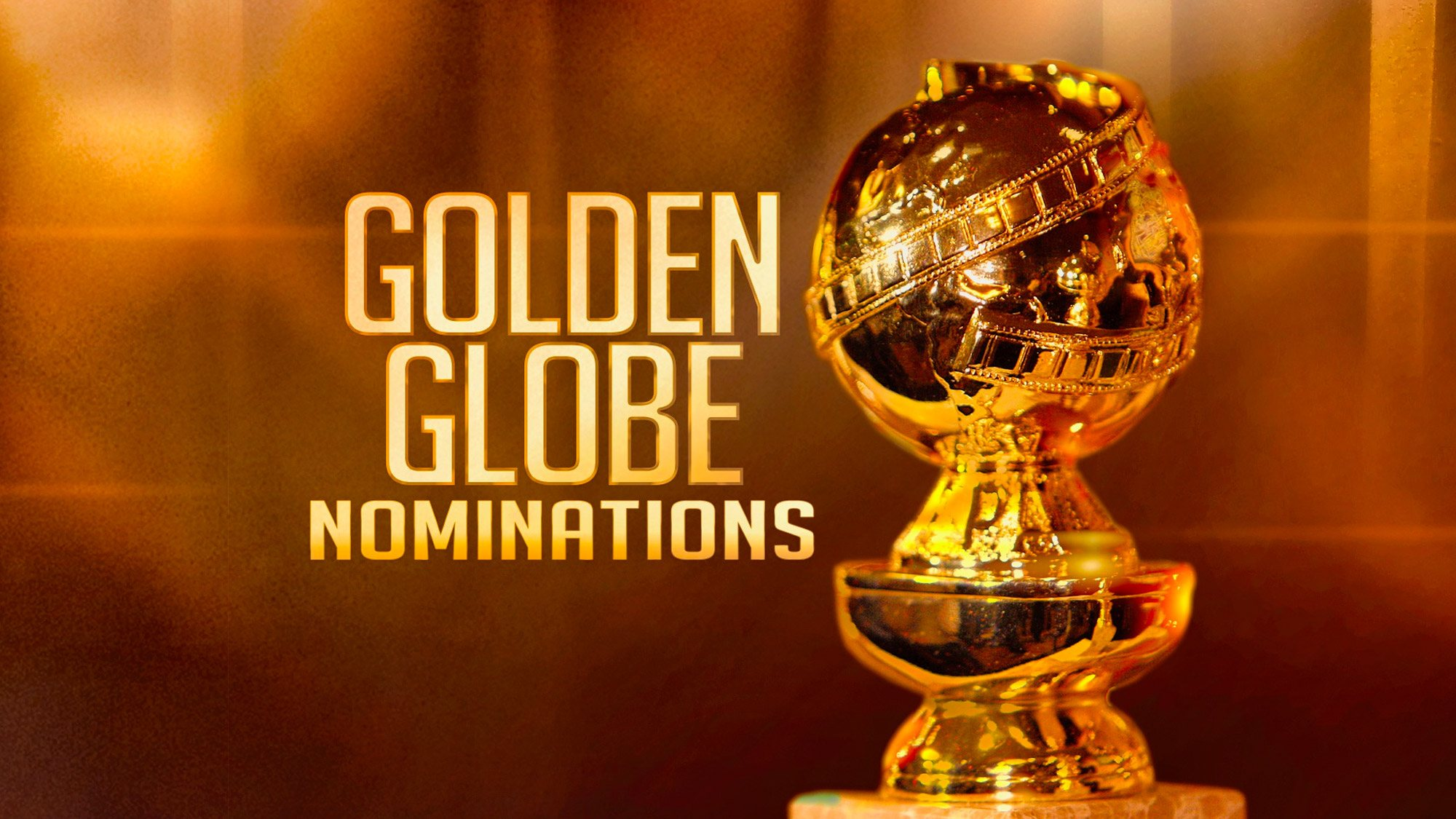 Les nominations des Golden Globes.